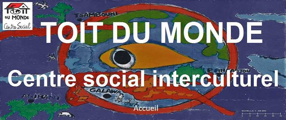 Toit du Monde Centre social interculturel
